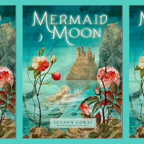 Contributor News: Susann Cokal has a new novel, Mermaid Moon.